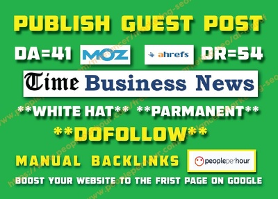 Publish Dofollow Guest Post On Timebusinessnews.com DA41, DR54