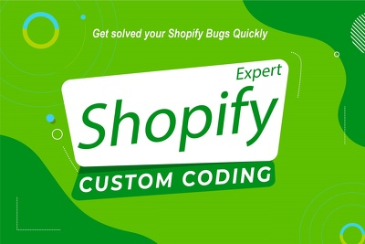 Fix any shopify website bug and custom coding