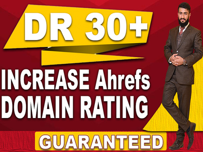 Increase ahrefs domain rating DR 30 plus domain trust authority