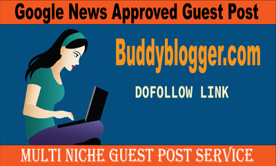 Publish Dofollow News Approved Guest Post on Buddyblogger.com