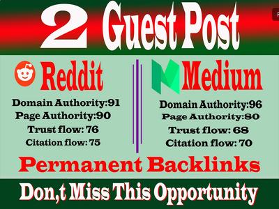 Write&publish 2 Guest Posts on High DA Sites With Reddit,Medium