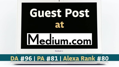 500 words Guest Post on Medium.com | Guest Blog Post