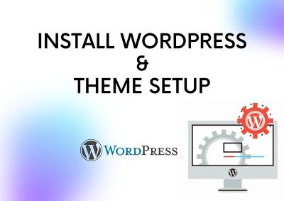 You will get WordPress installation and Theme setup