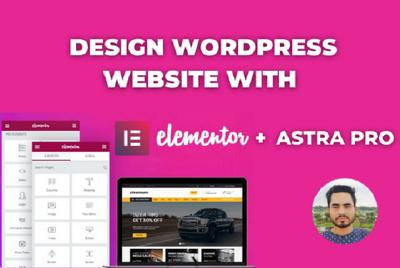 Customize wordpress website using elementor pro and astra theme