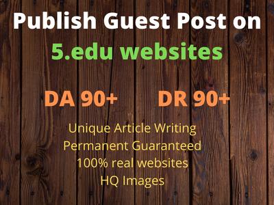 Guest post on 5 .edu websites with Do Follow Link DA 90+