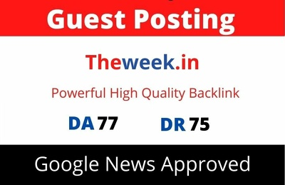 Publish Guest Post on Theweek, Theweek.in DA 77