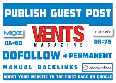 Publish Guest Post On Ventsmagazine.com DA60, DR75 Dofollow Link