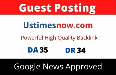 Guest Post on Google News Approved Ustimesnow.com