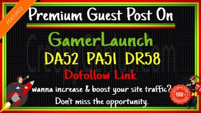 Publish guest post on gaming website gamerlaunch with dofollow l