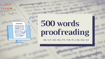 Proofread EN/IT/DE/ES/PT/FR/PL/DK/NO/SV (500 words)