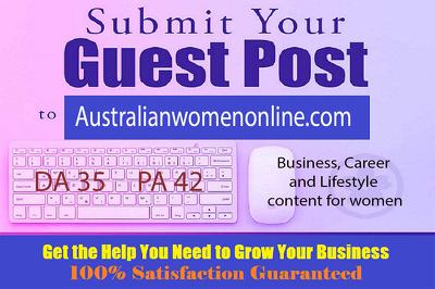 Publish Guest Post on AustralianWomenOnline.com - DA35