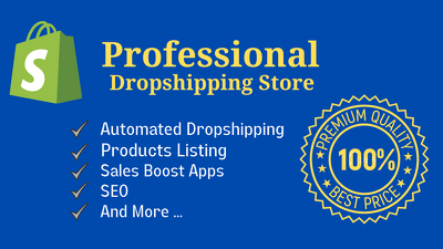 Build your professional shopify Dropshipping store