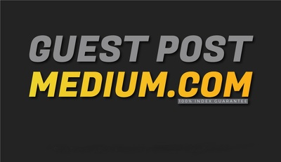 Publish a Guest Post on MEDIUM DA 96 Guranted Indexing and Perma