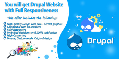 You will get Drupal Website with Full Responsiveness