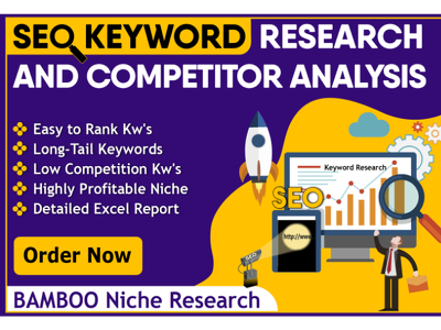 Provide Professional Keyword Research & Competitor Analysis