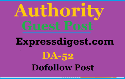 High authority guest post on Expressdigest,Expressdigest.com