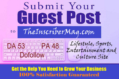 Publish Guest Post on Theinscribermag.com - DA53 [LMT TIME ONLY]