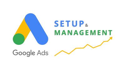 Setup and Manage your Google ads (Adwords, SEM & PPC)