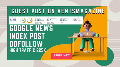 Dofollow Guest Post on Ventsmegazine Google news Traffic 150k