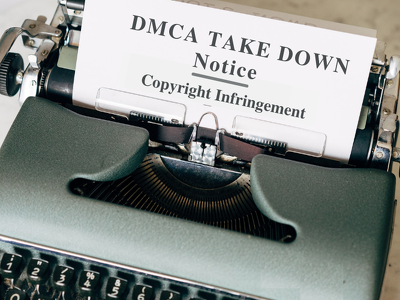 Prepare your copyright infringement & DMCA take-down notice