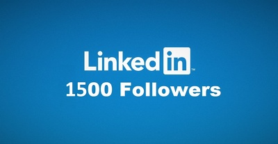 Add 1500 Real Follower To Your LinkedIn Profile or Page