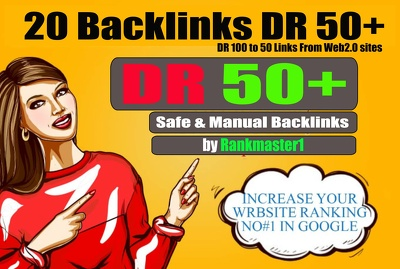 Create 20 Authority Backlinks DR 50+ & Increase Your Ranking
