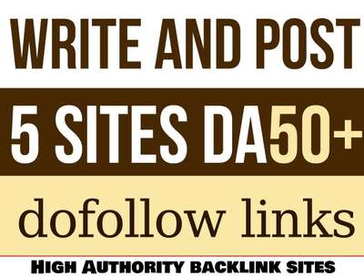 Guest Post on 5 High Authority Sites DA 50-98 Dofollow Backlink