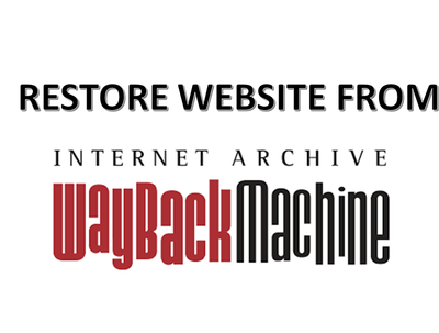 Restore website from web archive wayback machine