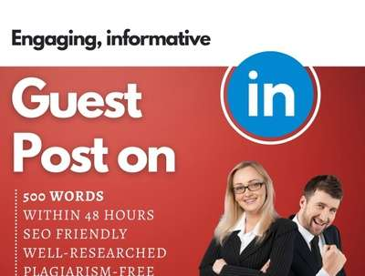 Write and Publish 500 words of SEO Guest Post on LinkedIn