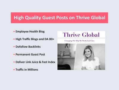 Publish an article on ThriveGlobal 80 DA Website