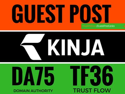 Write and publish a guest post on kinja, kinja.com dofollow link