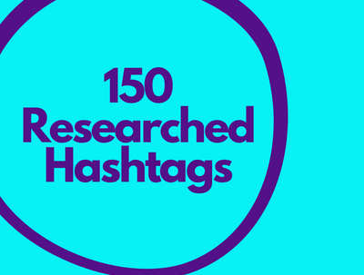 Provide 150 Researched Instagram Hashtags