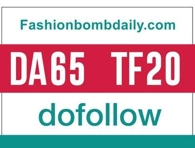 Guest post on fashionbombdaily- fashionbombdaily.com - DoFollow