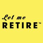 Let Me Retire L.
